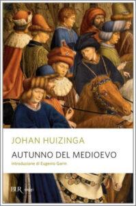 Autunno del Medioevo Huizinga
