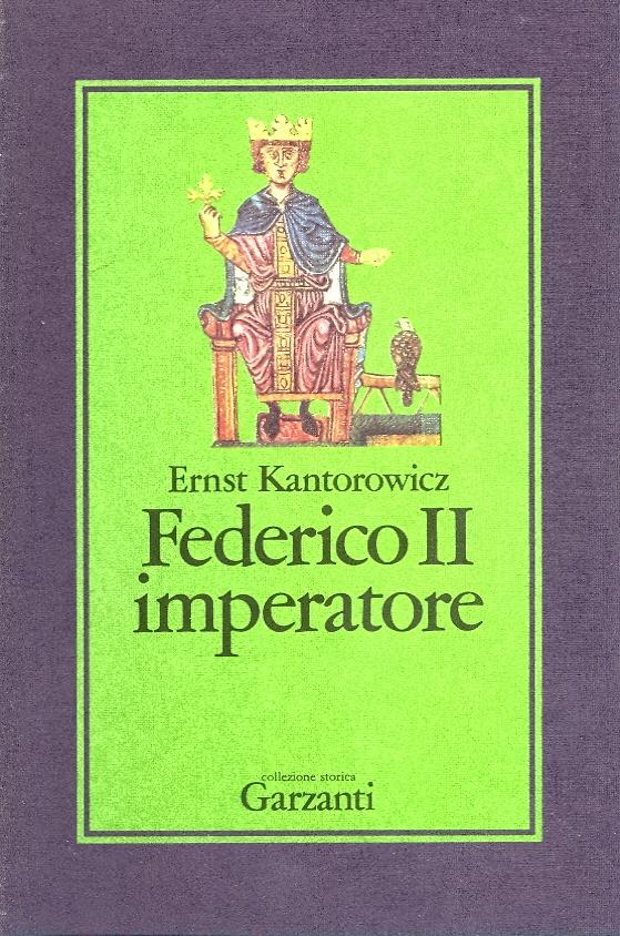 Ernst Kantorowicz, Federico II imperatore
