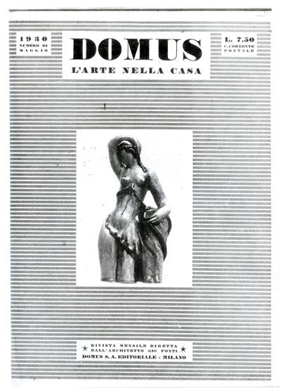 Una copertina del maggio 1930  di Domus, la prima rivista italiana di architettura