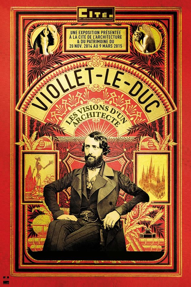Poster della mostra Viollet-le-Duc, les visions d'un architecte alla Cité de l'Architecture di Parigi, 2014