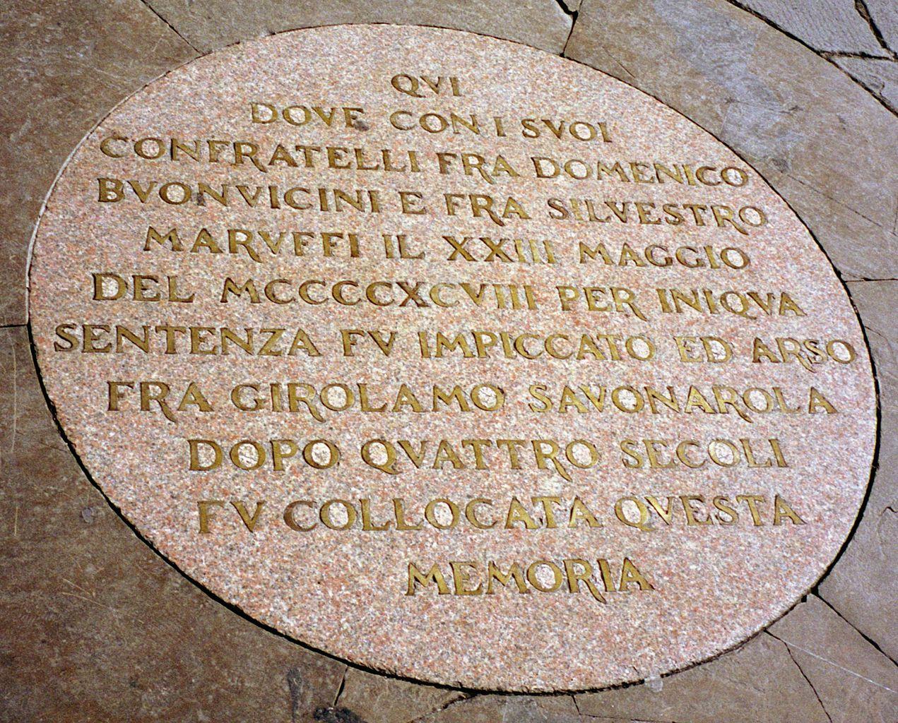 Lapide in piazza della Signoria a Firenze che ricorda il rogo di Savonarola