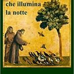 Per Francesco, che illumina la notte