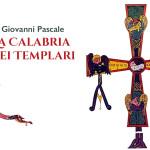 I Templari e la Calabria, una storia da riscoprire