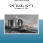 Castel del Monte, oltre gli stereotipi