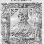 Biondo Flavio, primo storico del Medioevo